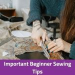 Important Beginner Sewing Tips (1)